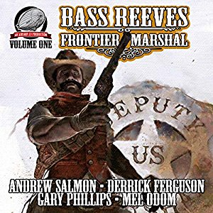 Bass Reeves Frontier Marshal Volume 1 Cover