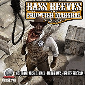 Bass Reeves Frontier Marshal Volume 2 Cover