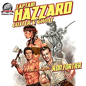 Captain Hazzard 5: Custer's Ghost Cover