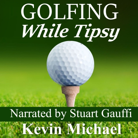 Golfing While Tipsy Cover
