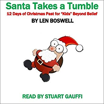 Santa Takes a Tumble: 12 Days of Christmas Past for